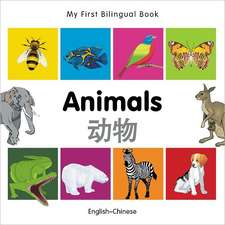 My First Bilingual Book - Animals - English-chinese