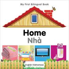 My First Bilingual Book - Home - English-vietnamese