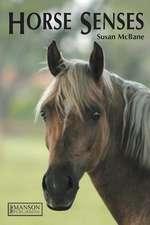 McBane, S: Horse Senses