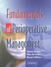 Fundamentals of Perioperative Management