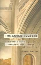 The English Judges: Their Role in the Changing Constitution