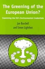 Greening of the European Union: Examining the EU's Environmental Credentials