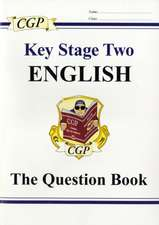 KS2 English SATS Question Book (for tests in 2018 and beyond)