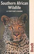 Bradt Southern African Wildlife: A Visitor's Guide