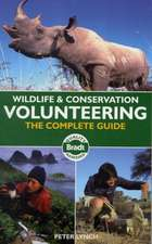 Wildlife and Conservation Volunteering: The Complete Guide