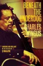 Beneath the Underdog