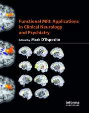 Functional MRI:  Applications in Clinical Neurology and Psychiatry
