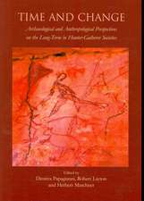 Time and Change:  Archaeological and Anthropological Perspectives on the Long-Term in Hunter-Gatherer Societies