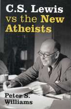 C. S. Lewis Vs the New Atheists:  Five Ways to Spiritual Enlightenment