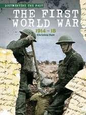 The First World War: 1914-18