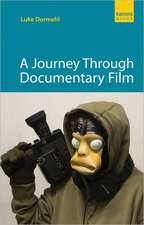 A Journey Through Documentary Film