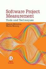 Software Project Measurement:  Tools and Techniques