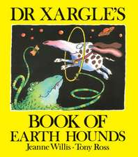 Dr Xargle's Book of Earth Hounds:  Tools and Techniques