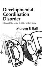 Developmental Coordination Dis:  Selected Papers