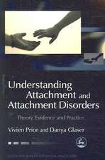 Understanding Attachment and Attachment Disorders