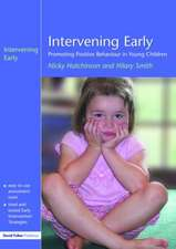 Intervening Early:  Promoting Positive Behaviour in Young Children