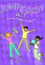 Jumpstart! Ict:  Ict Activities and Games for Ages 7-14