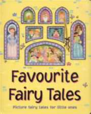 Favourite Fairy Tales:  Picture Fairy Tales for Little Ones