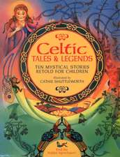Celtic Tales & Legends
