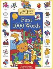 Teddy Bear's Fun to Learn First 1000 Words:  A Treasury of More Than 35 Bedtime Stories