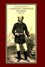 Recollections of a Winter Campaign in India 1857-58