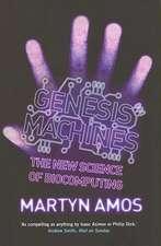 Amos, M: Genesis Machines