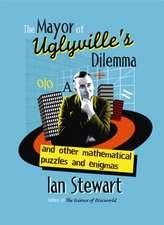 Stewart, I: The Mayor of Uglyville's Dilemma