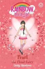 Rainbow Magic: Pearl The Cloud Fairy