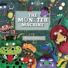 The Monster Machine:  An Epic Tale on a Tiny Scale!
