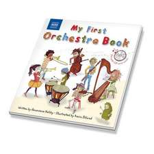 My First Orchestra Book [With CD (Audio)]:  Discoveries and Memories [With CD (Audio)]