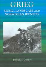Grieg – Music, Landscape and Norwegian Identity