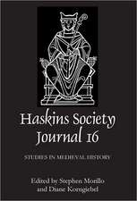 The Haskins Society Journal 16 – 2005. Studies in Medieval History