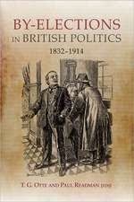By–elections in British Politics, 1832–1914