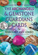 The Archangels and Gemstone Guardians Cards