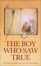 The Boy Who Saw True