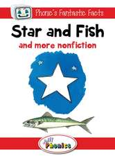Star and Fish and More Nonfiction:  Jolly Phonics Readers