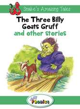 The Three Billy Goats Gruff and Other Stories:  Jolly Phonics Readers