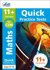 11+ Maths Quick Practice Tests Age 9-10 for the CEM tests