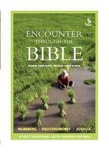 Encounter Through the Bible - Numbers - Deuteronomy - Joshua:  The Sky Will Fall