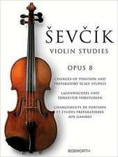 Sevcik Violin Studies: Opus 8: Changes of Position and Preparatory Scale Studies