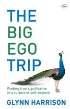 The Big Ego Trip