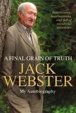 Webster, J: A Final Grain of Truth