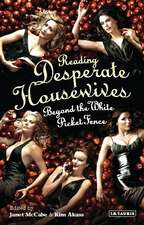 Reading 'Desperate Housewives': Beyond the White Picket Fence