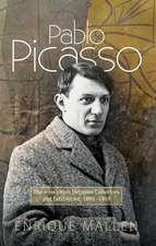 Pablo Picasso: The Interaction Between Collectors & Exhibitions, 1899-1939