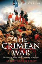 Troubetzkoy, A: A Brief History of the Crimean War