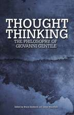Thought Thinking:  The Philosophy of Giovanni Gentile