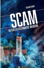 Scam: So-Called Alternative Medicine