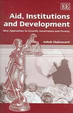 Aid, Institutions and Development