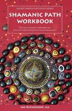 Shamanic Path Workbook