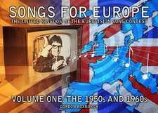 Songs for Europe: The United Kingdom at the Eurovision Song